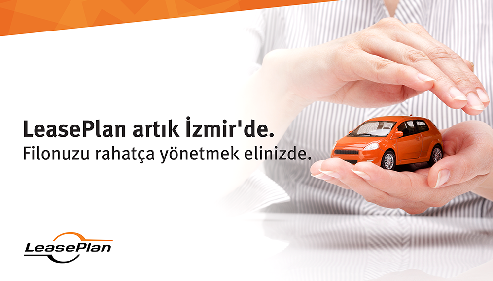 LeasePlan artık İzmirde!